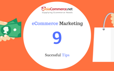 9 Tips for Succesful E-Commerce Marketing